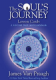 James Van Praagh - The Soul's Journey - Lesson Cards